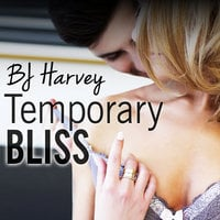 Temporary Bliss - BJ Harvey