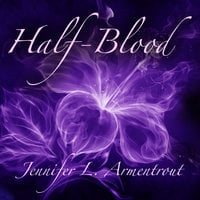 Half-Blood - Jennifer L. Armentrout