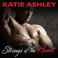 Strings of the Heart - Katie Ashley