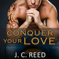 Conquer Your Love - J.C. Reed
