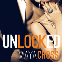 Unlocked - Maya Cross