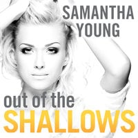 Out of the Shallows - Samantha Young