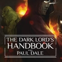 The Dark Lord's Handbook - Paul Dale