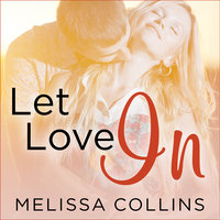 Let Love In - Melissa Collins