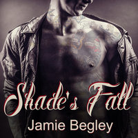 Shade's Fall - Jamie Begley