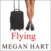 Flying - Megan Hart
