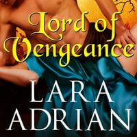 Lord of Vengeance - Lara Adrian