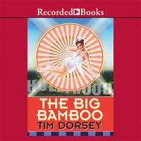 The Big Bamboo - Tim Dorsey