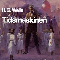 Tidsmaskinen - H.G. Wells