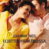 Flirttiä paratiisissa - Joanna Neil