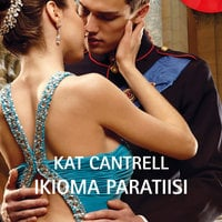 Ikioma paratiisi - Kat Cantrell