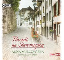 Powrót na Staromiejską - Anna Mulczyńska