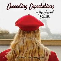 Exceeding Expectations - Lisa April Smith