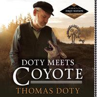 Doty Meets Coyote - Thomas Doty