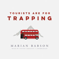 Tourists Are for Trapping - Marian Babson