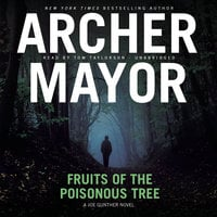 Fruits of the Poisonous Tree - Archer Mayor