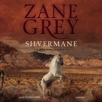 Silvermane - Zane Grey