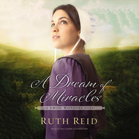 A Dream of Miracles - Ruth Reid