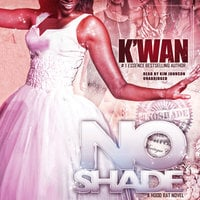 No Shade - K'wan