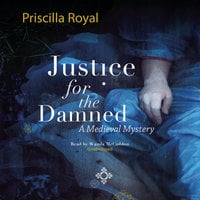 Justice for the Damned - Priscilla Royal