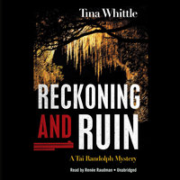 Reckoning and Ruin - Tina Whittle