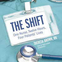The Shift - Theresa Brown
