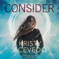 Consider - Kristy Acevedo