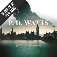 Wilder's Women - P.D. Watts