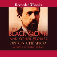 The Black Monk and Other Stories - Anton Chekhov