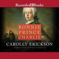 Bonnie Prince Charlie - Carolly Erickson