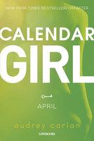 Calendar Girl: April - Audrey Carlan