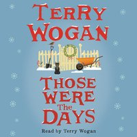 Those Were the Days - Terry Wogan