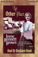 No Other Place - Irene Bennett Brown