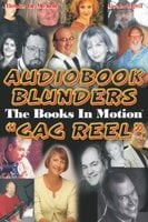 Audiobook Blunders:The Books In Motion Gag reel - Books In Motion