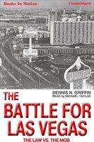 The Battle For Las Vegas - Dennis N. Griffin