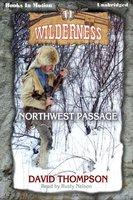 Northwest Passage - David Thompson