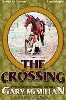 The Crossing - Gary McMillan