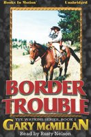 Border Trouble - Gary McCarthy