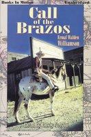 Call of the Brazos - Ermal Walden Williamson