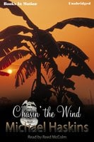 Chasin' The Wind - Michael Haskins