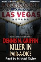 Killer In Pair-A-Dice - Dennis N. Griffin