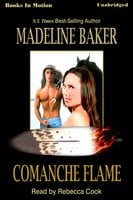 Comanche Flame - Madeline Baker
