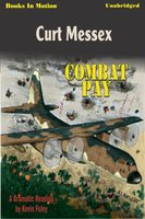 Combat Pay - Curt Messex