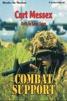 Combat Support - Curt Messex