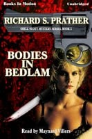 Bodies In Bedlam - Richard Prather