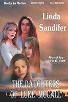 The Daughters of Luke McCall - Linda Sandifer