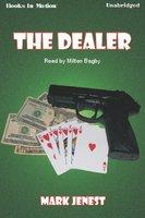 The Dealer - Mark Jenest