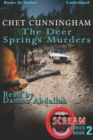 The Deer Springs Murders - Chet Cunningham