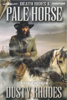 Death Rides a Pale Horse - Dusty Rhodes