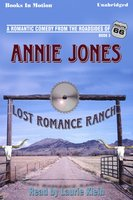 Lost Romance Ranch - Annie Jones
